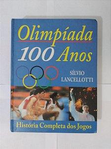 Olimpíada 100 Anos - Sílvio Lancellotti