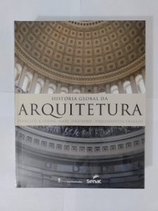 História da Arquitetura - Francis D. K. Ching, Mark Jarzombek e Vikramaditya Prakash