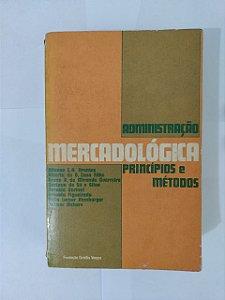 Administração Mercadológica - Affonson C. A. Arantes, entre outros
