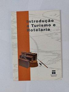 Introdução a Turismo e Hotelaria - Luiz Cláudio de A. Menescal Campos