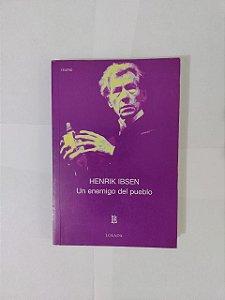 Um Enemigo del Pueblo - Henrik Ibsen