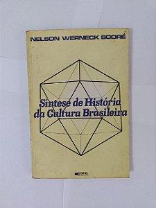 Síntese de História da Cultura Brasileira - Nelson Werneck Sodré