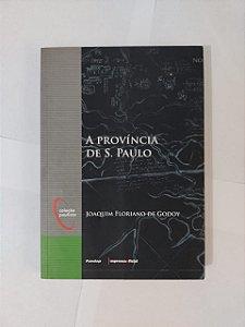 A província de S. Paulo - Joaquim Floriano de Godoy