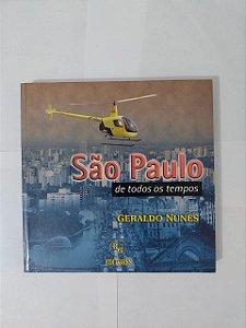 São Paulo de todos os Tempo - Geraldo Nunes