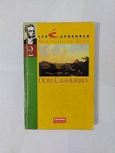 Dom Casmurro - Machado de Assis (Ler é Aprender)