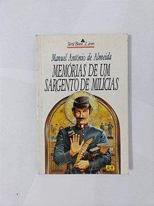 Memórias de um Sargento de Milícias - Manuel Antônio de Almeida (Série Bom Livro)