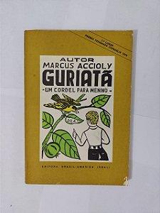 Guriatã - Marcus Accioly