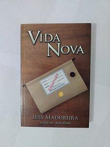 Vida Nova - Luis Madureira