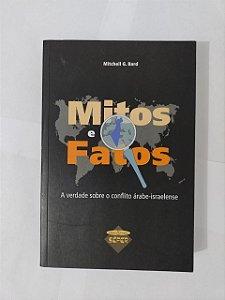 Mitos e Fatos - Mitchell G. Bard