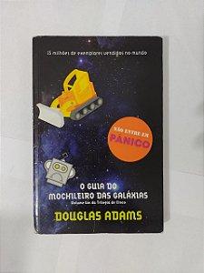 O Guia do Mochileiro das Galáxias - Douglas Adams