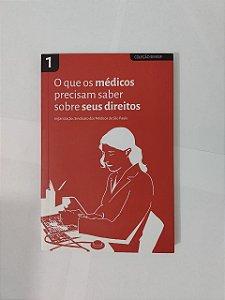 O que os Médicos Precisam Saber Sobre seus Direitos - Sindicato dos Médicos de São Paulo
