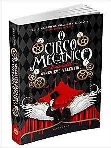 Circo Mecânico Tresalti - Classic Edition - Genevieve Valentine Darkside - Novo e Lacrado