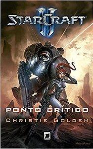 Starcraft: Ponto Crítico - Christie Golden - Novo e Lacrado