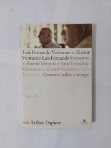 Conversa Sobre o Tempo - Arthur Dapieve