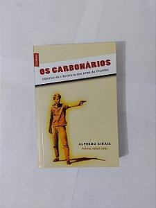Os Carbonários - Alfredo Sirkis