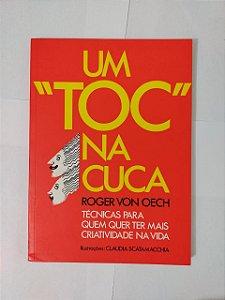 "Um ""Toc"" na Cuca - Roger Von Oech"