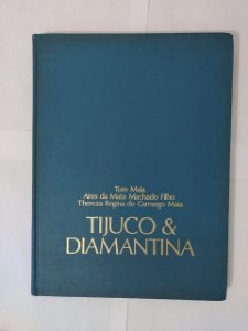 Tijuco e Diamantina - Tom Maia, Entre outros