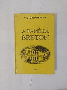 A Família Breton - Victório de Fraia