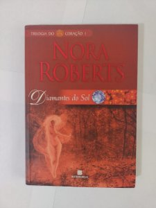 Diamantes do Sol - Nora Roberts