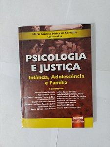 Psicologia e Justiça - Maria Cristina Neiva de Carvalho