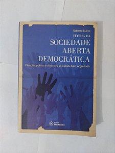 Teoria da Sociedade Aberta Democrática - Roberto Bueno
