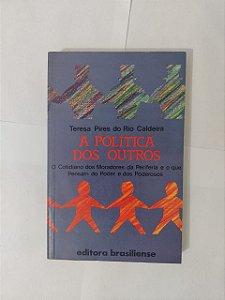 Política dos Outros  - Teresa Pires do Rio Caldeira