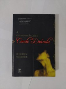 A Vida Secreta de Laslo, Conde Drácula - Roderick Anscombe