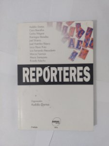 Repórteres - Audálio Dantas