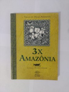 3x Amazônia - Tiago de Melo Andrade