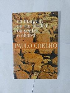 Na Margem do Rio Piedra eu Sentei e Chorei - Pedro Coelho