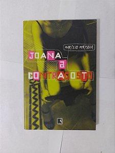 Joana a Contragosto - Marcelo Mirisola