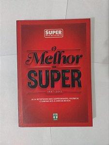O Melhor da Super - Super Interessante
