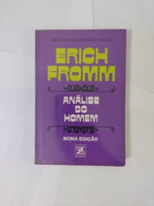 Análise do Homem - Erich Fromm