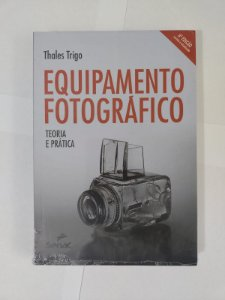 Equipamento Fotográfico - Thales Trigo