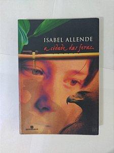 A Cidade das Feras - Isabel Allende