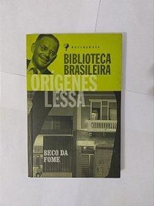 Beco da Fome - Orígenes Lessa (Biblioteca Brasileira)