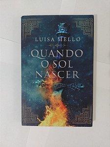 Quando o Sol Nascer - Luisa Mello