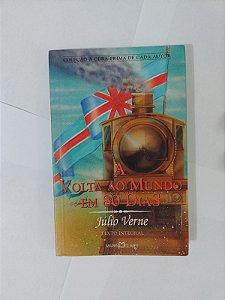A Volta ao Mundo em 80 Dias  - Júlio Verne (A Obra-Prima de cada Autor)