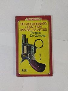 Do Assassinato como uma das Belas Artes - Thomas de Quincey