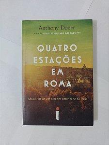 Quatro Estações em Roma - Anthony Doerr