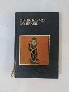O Misticismo no Brasil - Além da Ciência