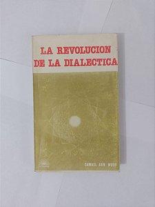 La Revolucion de la Dialectica - Samael Aun Weor