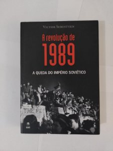 A Revolução de 1989 - Victor Sebestyen