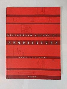 Dicionário Visual de Arquitetura - Francis D. K. Ching