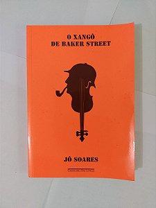 O Xangô de Barker Street - Jô Soares