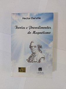 Teorias e Procedimentos do Magnetismo - Hector Durville