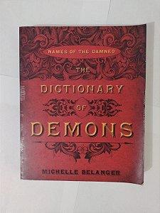 The Dictionary of Demons - Michalle Belanger (Inglês)