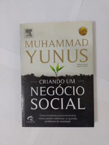 Criando um Negócio Social -  Muhammad Yunus