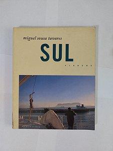 Sul: Viagens - Miguel Sousa Tavares