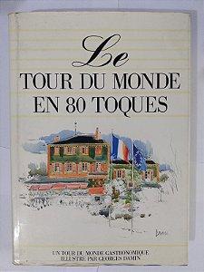 Le Tour du Monde En 80 Toques